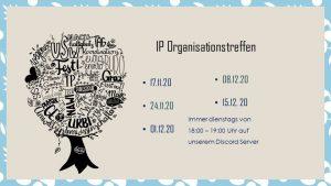 IP-Organisationstreffen @ online